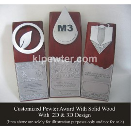 Customized Pewter Award with Solid Wood with 2D & 3D Design